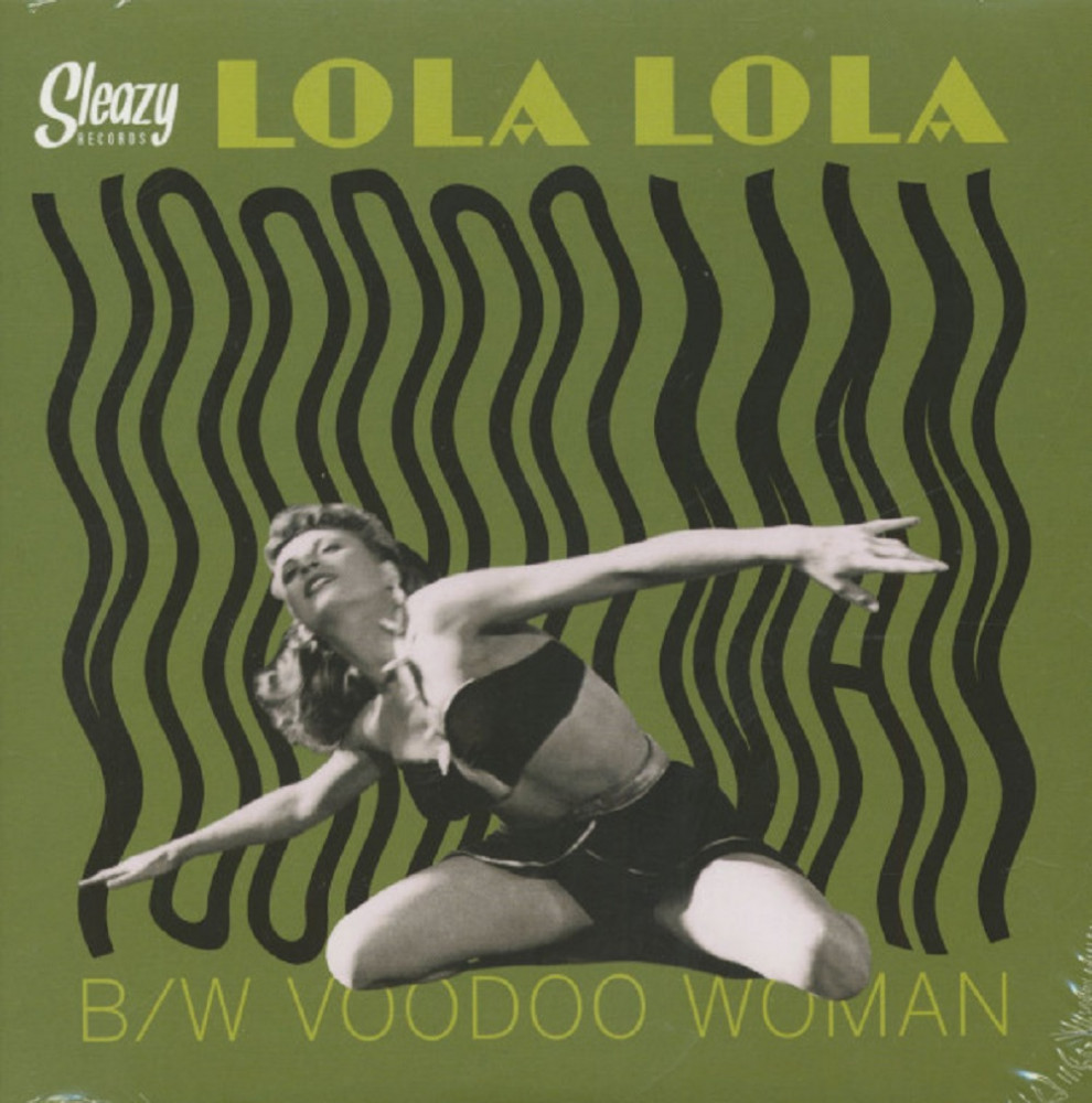 Single - Lola Lola - Voodoo Woman