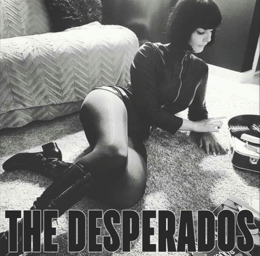 Single - Desperados - The Desperados 45""
