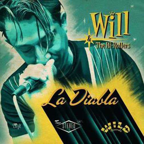 CD - Will & The Hi-Rollers - La Diabla
