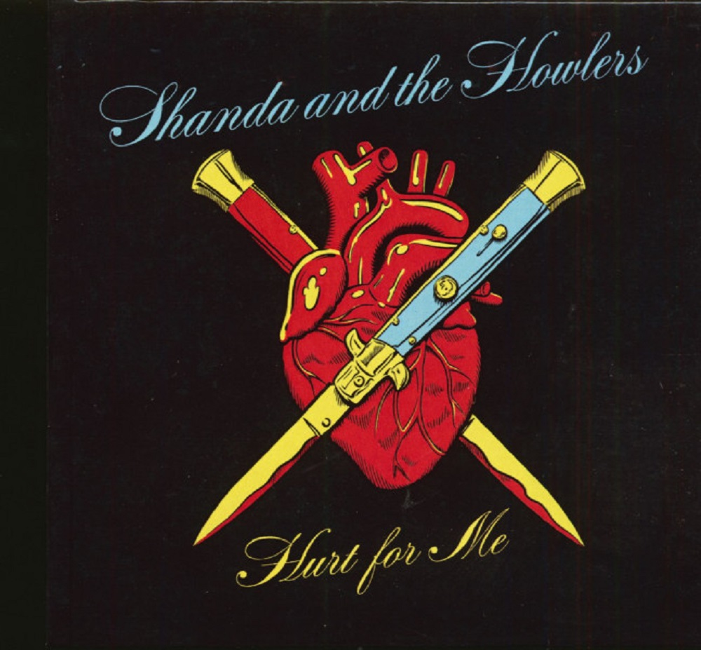 CD - Shanda And The Howlers - Hurt For Me