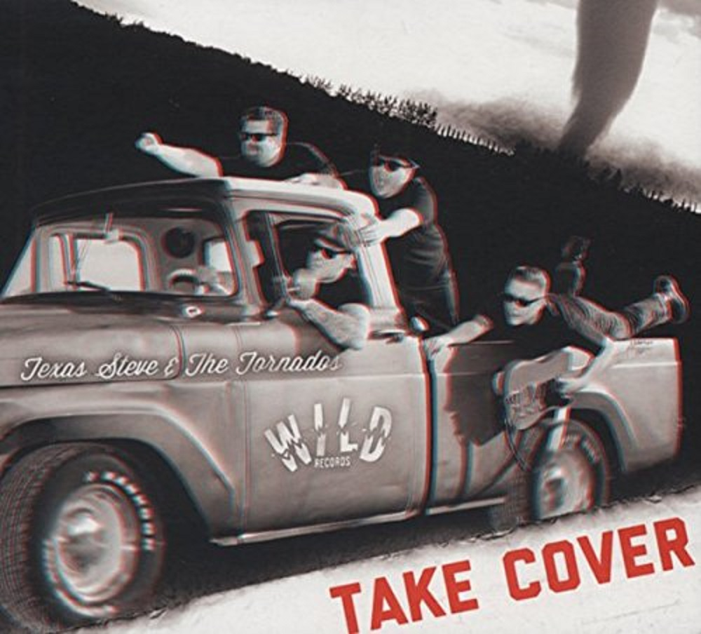 CD - Texas Steve & The Tornadoes - Take Cover