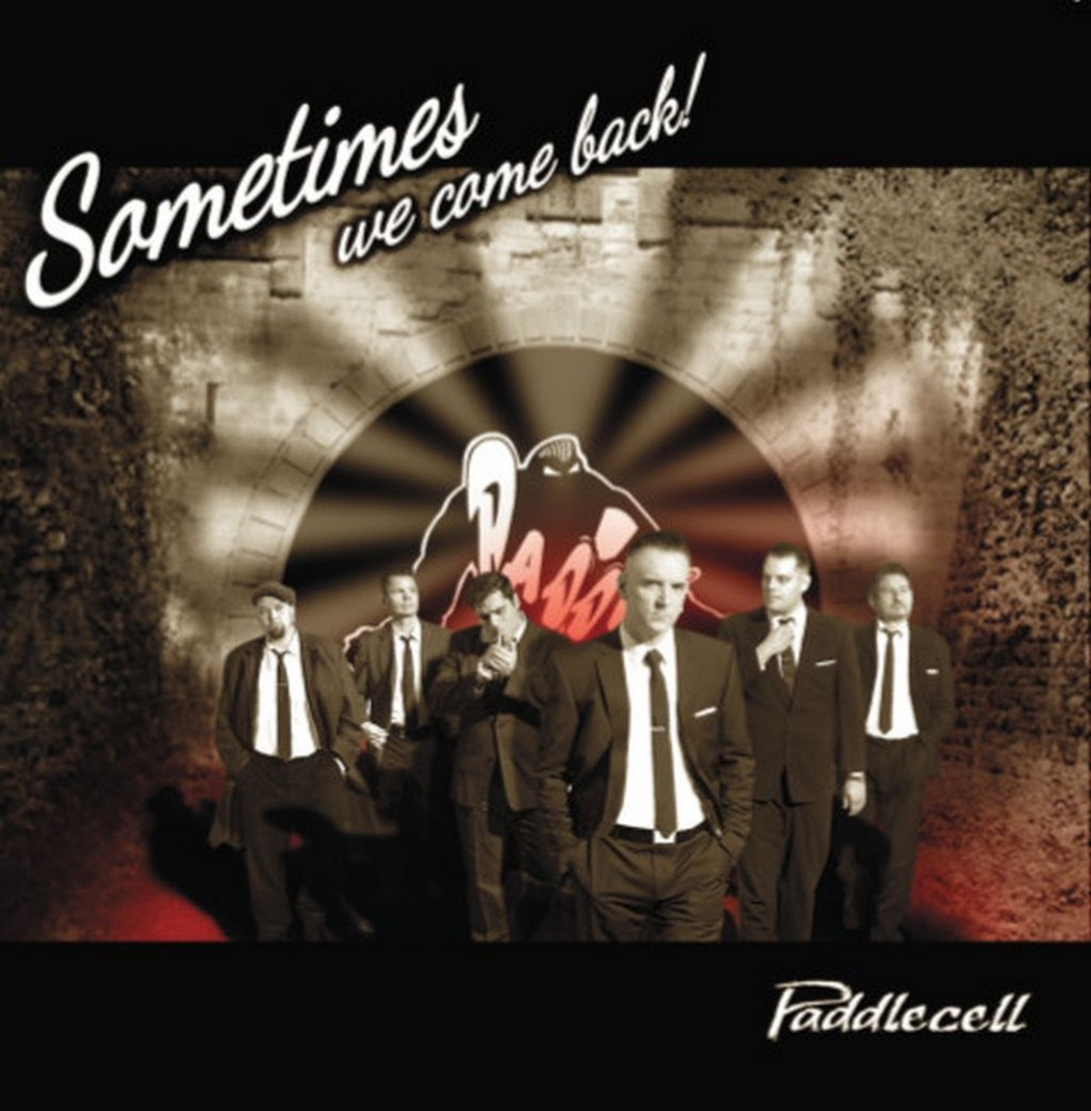 CD - Paddlecell - Sometimes We Come Back!