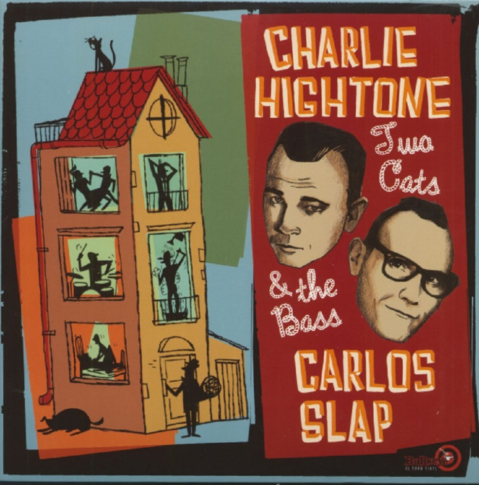 LP - Charlie Hightone & Carlos Slap - Two Cats & The Bass