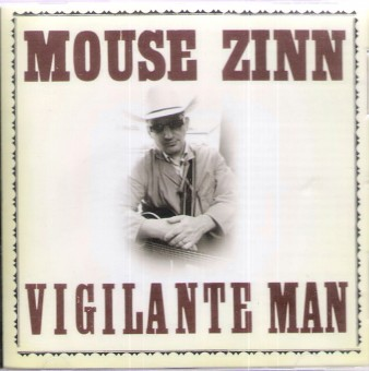 CD - Mouse Zinn - Vigilante Man