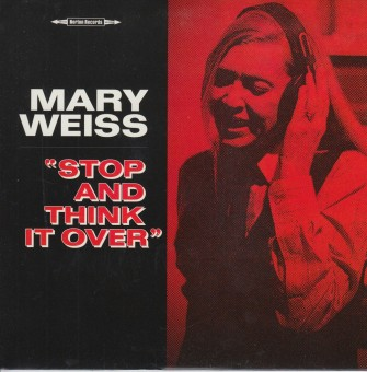 Single - Mary Weiss - Stop & Think It Over , I Don't Want To Know