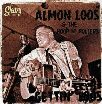 LP - Almon Loos & The Hoop N' Hollers - Gettin' Loos