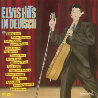 CD - VA - Elvis Hits In Deutsch Vol. 3