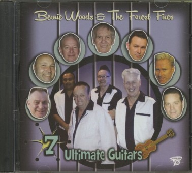 CD - Bernie Woods & the Forest Fires - 7 Ultimate Guitars