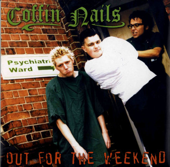 LP - Coffin Nails - Out For The Weekend