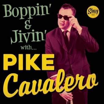 Single - Pike Cavalero - Boppin' & The Jivin With