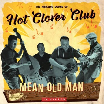 CD - Hot Clover Club - Mean Old Man