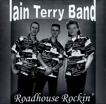 LP - Iain Terry Band - Roadhouse Rockin