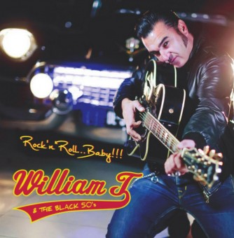 CD - William T & The Black 50s - Rock'n'Roll, Baby!!!