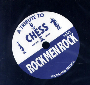 CD - VA - Rock Men Rock Vol. 6 - A Tribute To Chess