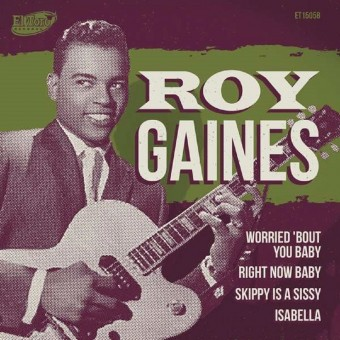 Single  - Roy Gaines - Worried 'Bout You Baby