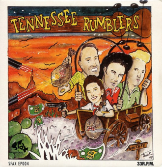 Single - Tennessee Rumblers - Down In Texas, Headin' South, Fireball Mail, Gotta Be My Baby