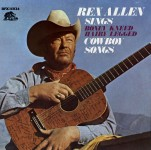 LP - Rex Allen - Boney Kneed Hairy Legged Cowboy Songs