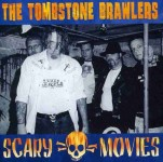 CD - Tombstone Brawlers - Scary Movies