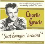 CD - Charlie Gracie - Just Hangin' Around