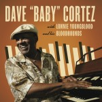 """LP - Dave """"Baby"""" Cortez - With Lonnie Youngblood and His Bloodhounds"""