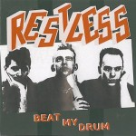 CD - Restless - Beat My Drum
