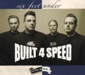 CD - Built 4 Speed - Six Feed Under