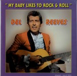 LP - Del Reeves - My Baby Likes to Rock and Roll