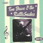 CD - Tom Brave & The Rattlesnakes - High Five