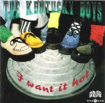 CD - Kentucky Boys - I Want It Hot