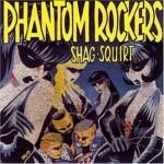 CD - Phantom Rockers - Shag-Squirt