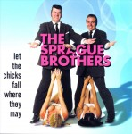 CD - Sprague Brothers - Let The Chicks Fall Where They May