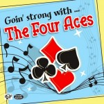 CD - Four Aces - Goin' Strong With..