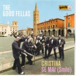 Single - Good Fellas - Christina, Se Mai ( Smile )