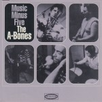 CD - A-Bones - Music Minus Five
