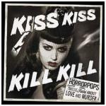 CD - HorrorPops - Kiss Kiss Kill Kill