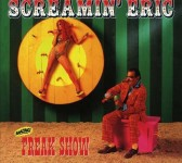 CD - Screamin Eric - Freak Show
