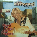 10inch - Eva Eastwood & The Major Keys - Good Things Can Happen