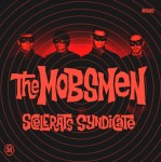 CD - Mobsmen - Scelerats Syndicate