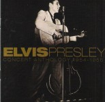 CD - Elvis Presley - Concert Anthology 1951 - 1956