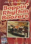 DVD - Boppin' Rhythm Boozers - Live At The Sunhouse