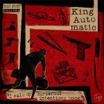 CD - King Automatic - I Walk My Murderous Intentions Home