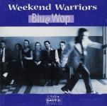 CD - Weekend Warriors - Blue Wop