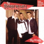 CD - Borderlines - Big Money