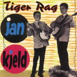 CD - Jan & Kjeld - Tiger Rag