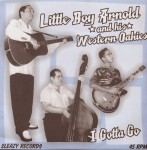 Single - Little Boy Arnold And His Western Oakies - I Gotta Go