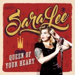 CD - Sara Lee - Queen Of Your Heart