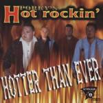 CD - Porky's Hot Rockin ' - Hotter Than Ever