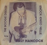 Single - Billy Hancock & the Tennessee Rockets - 1. The Boogie Disease, Knock-Kneed Nellie