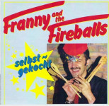 LP - Franny And The Fireballs - Selbstgekocht