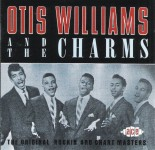 CD - Otis Williams & The Charms - Original Rockin' And Chart Masters